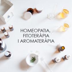 Homeopatia, fitoteràpia i aromateràpia
