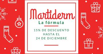 MARTIDERM 15% DESCUENTO HASTA NOCHE BUENA