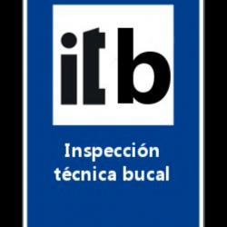Inspección Técnica Bucal