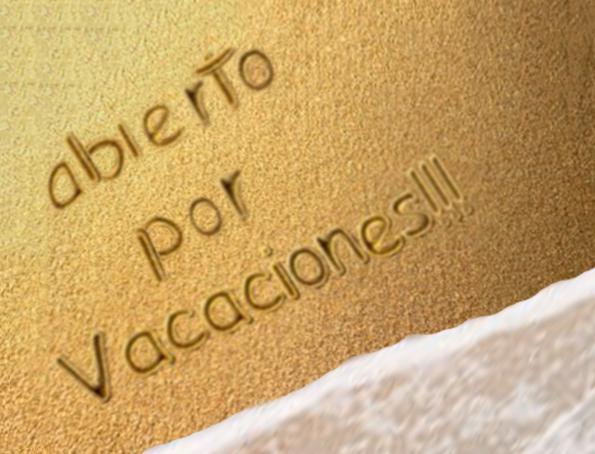 Os recordamos que estamos «abierto en vacaciones»…