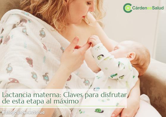 Lactancia materna: Claves para disfrutar de esta etapa al máximo