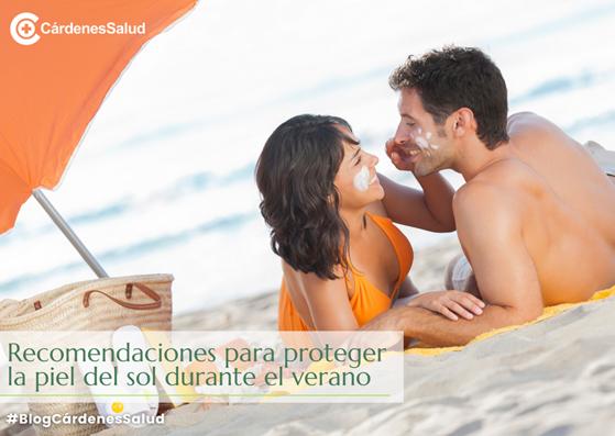Recomendaciones para proteger la piel del sol durante el verano