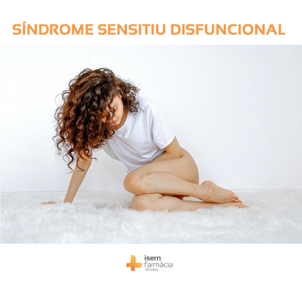 SÍNDROME SENSITIU DISFUNCIONAL - SDD