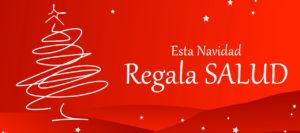 """Estas navidades """"Regala Salud"""""""
