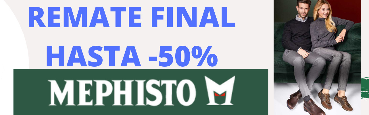 REMATE FINAL MEPHISTO HASTA -50%